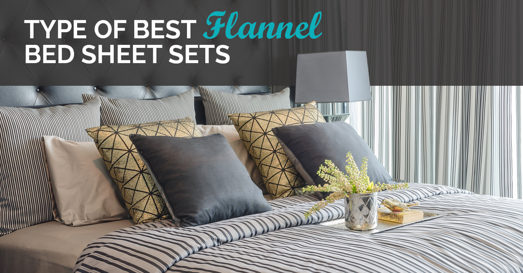 Type Of Best Flannel Sheet Sets