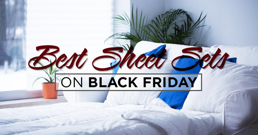 best sheet sets sale on black friday