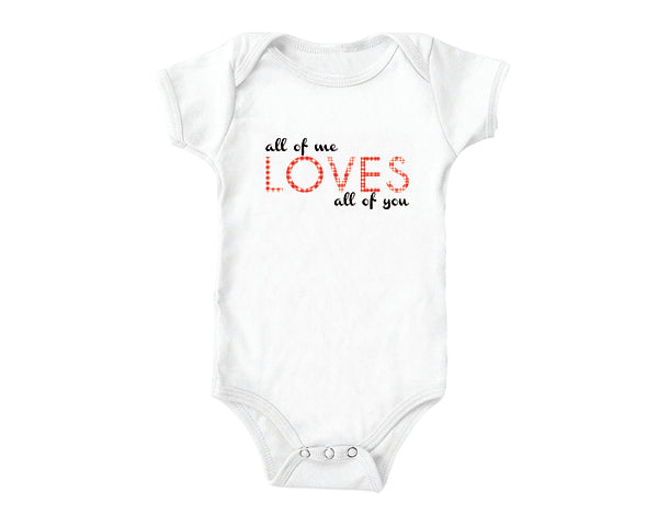 All of Me (baby onesies)