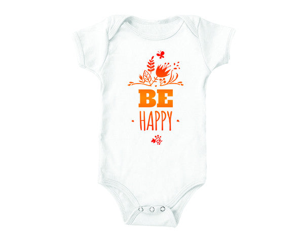 Be Happy (baby onesies)
