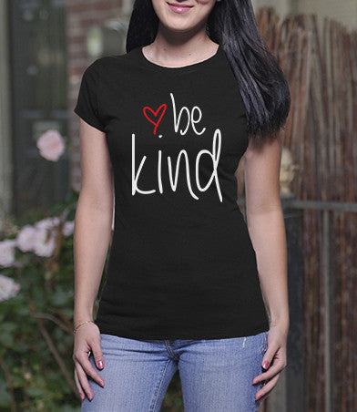 Be Kind (Ladies)