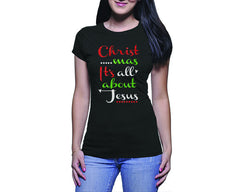 Christmas It's All about Jesus (Ladies)