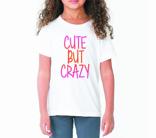 Cute but Crazy (Kids)