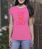 Cute but Crazy (Ladies)