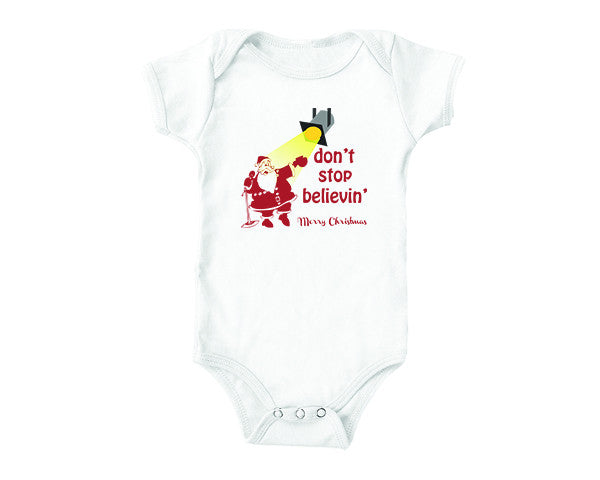 Don't Stop Believing (baby onesies)