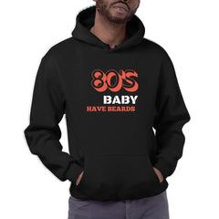 80's Baby Have Beards - Hoodie (Quiquari Clothing)