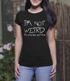 I'm Not Weird (Ladies)