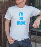 I'm So Broke (Men)