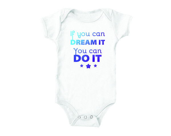 If You Can Dream It (baby onesies)