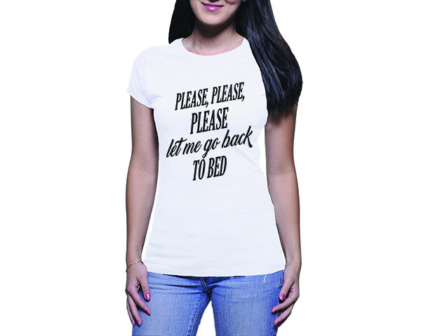 556f3a79 Let me go back to bed (Ladies) - Funny T-Shirts by OTCShop | OTC Shop