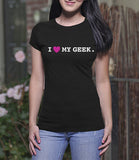 Love my Geek (Ladies)