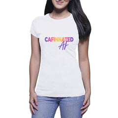 Cafinnated AF - Ladies Crew T-Shirt (Cafinnate)