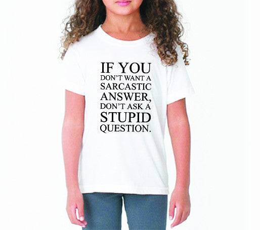 Sarcastic Answer (Kids)