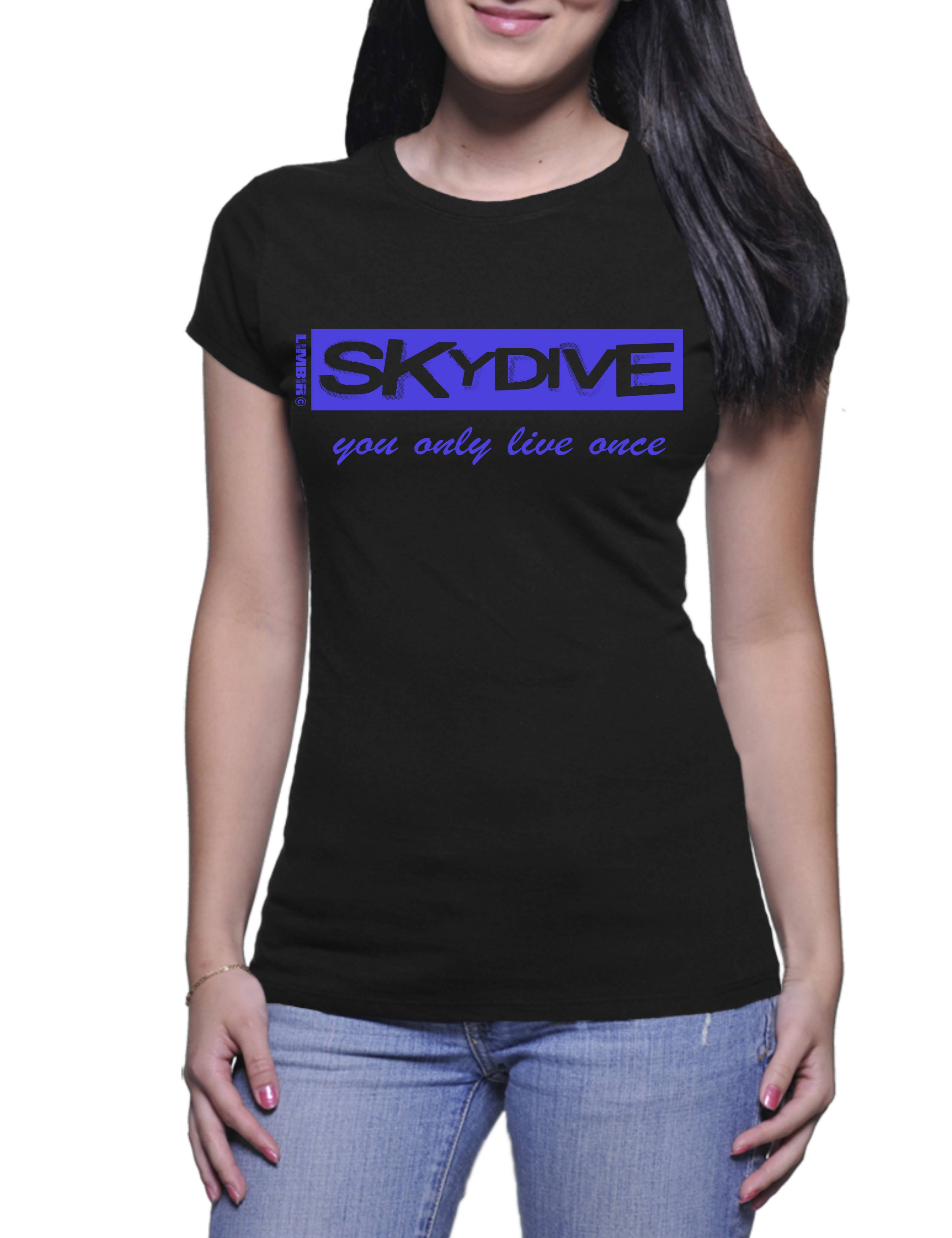 Skydive You Only Live Once - Ladies t-shirt (Limbir FlyWear) D3