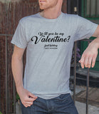 Will You Be My Valentine (Men)