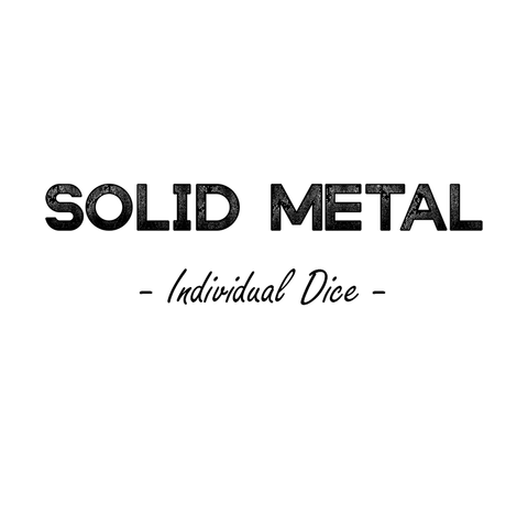 Solid Metal - Individual Dice