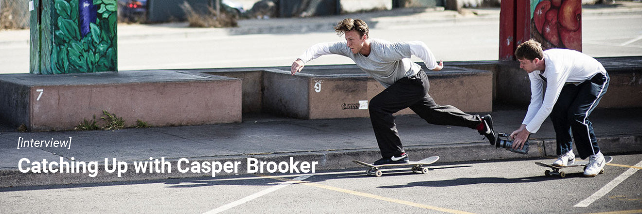 Catching Up with Casper Brooker