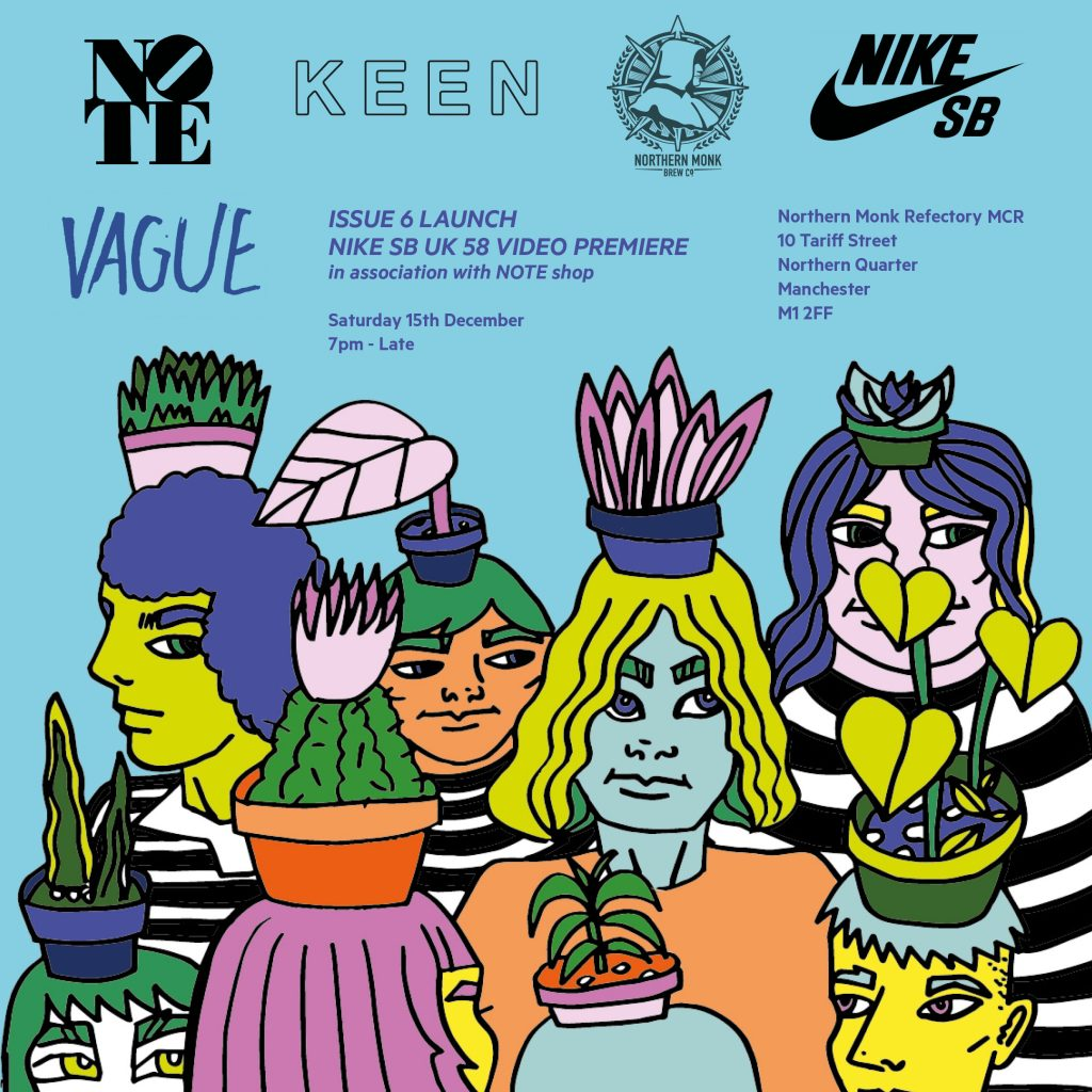 Vague Skate Mag Issue 6 Launch Northern Monk Manchester