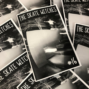 The Skate Witches Zine - Issue 16