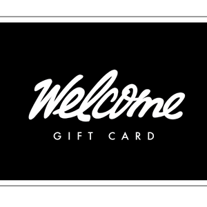 Gift Voucher Card - Welcome Skate Store