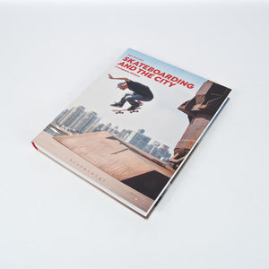 Iain Borden - Skateboarding And The City, A Complete History Book