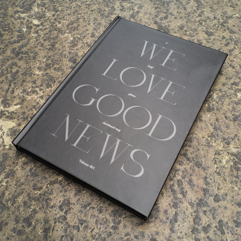 A Brief Glance - 'We Love Good News' Book - Issue 001