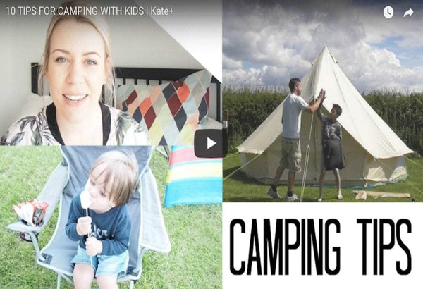 10 Tips For Camping With Kids | Bell Tent Boutique