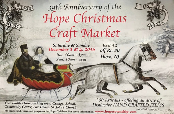 Hope Christmas Craft Market | Hope Township, NJ | December 3rd & 4th, 2016