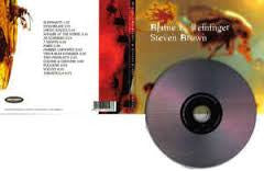 STEVEN BROWN & BLAINE L. REININGER - Flower Songs . CD