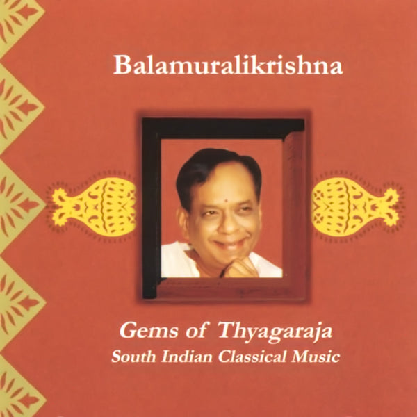 BALAMURALIKRISHNA - Gems of Thyagaraja . CD