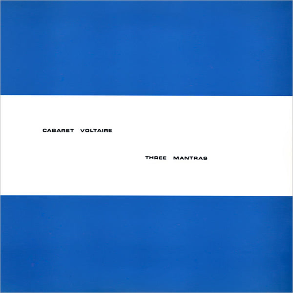 CABARET VOLTAIRE – Three Mantras . EP