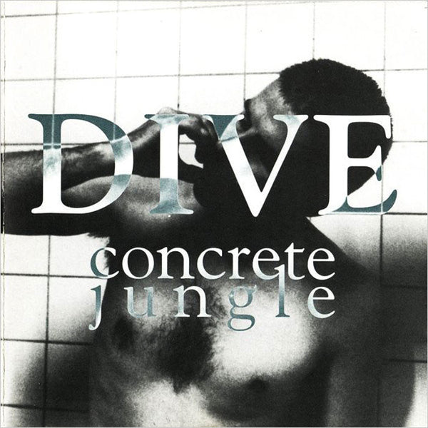 DIVE ‎– Concrete Jungle . CD