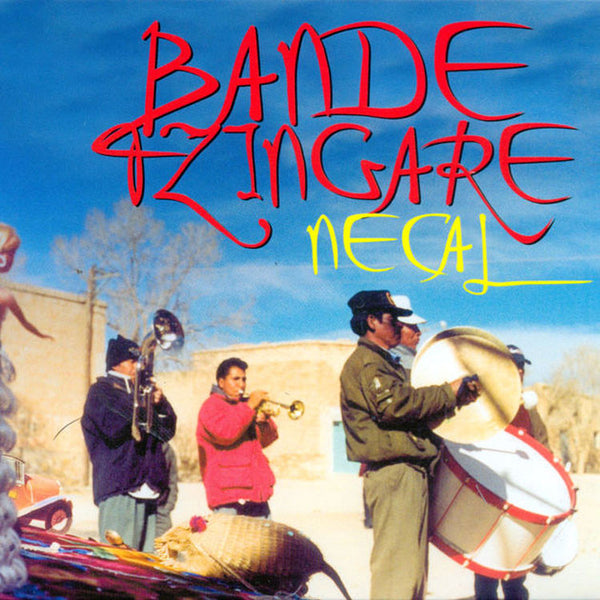 BANDE TZINGARE - Necal . CD