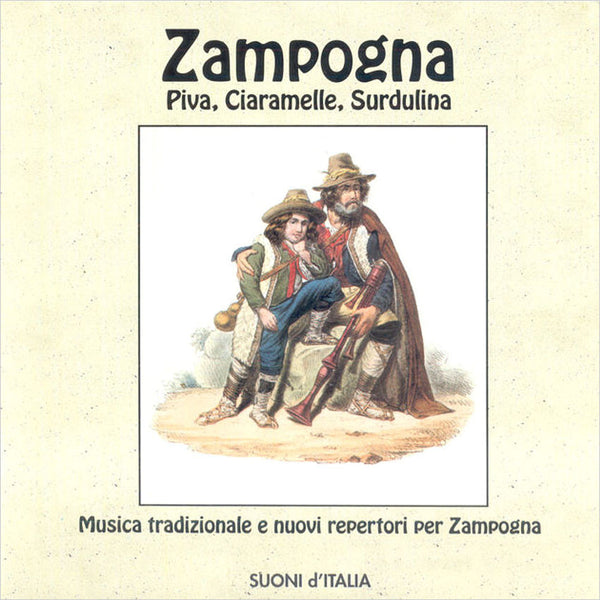 VARIOUS ARTISTS - Zampogna, Piva, Ciaramelle, Surdulina . CD