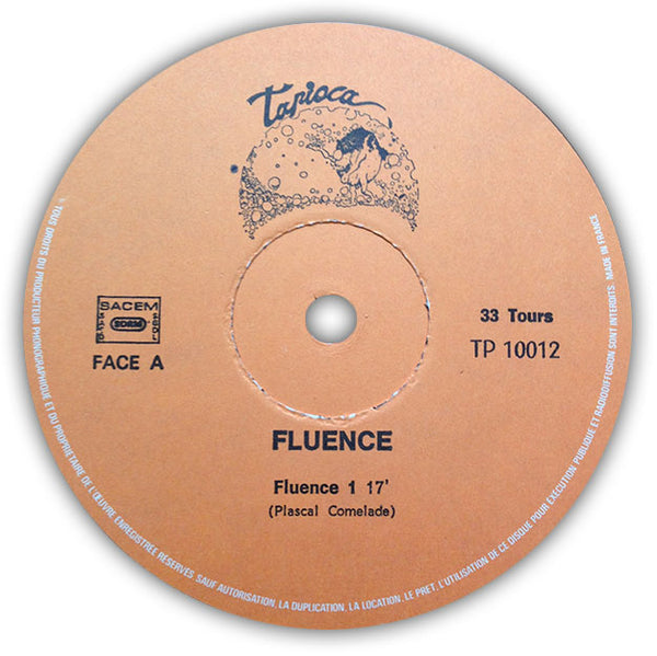 Fluence ‎– Fluence . LP . Face A