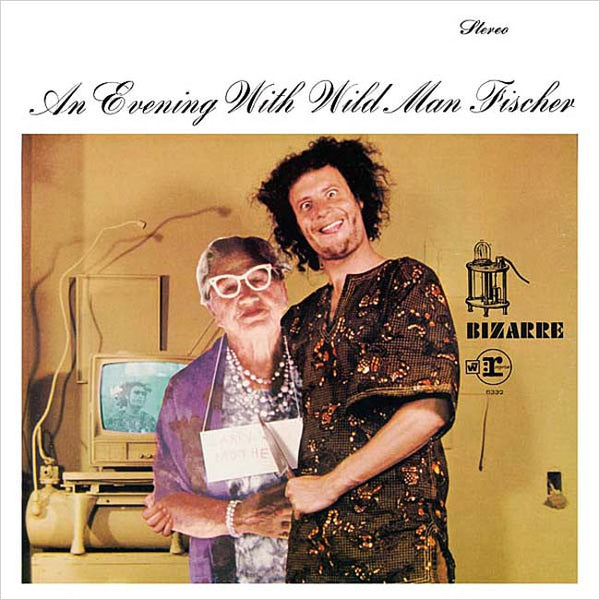 WILD MAN FISCHER – An Evening With Wild Man Fischer . 2LP