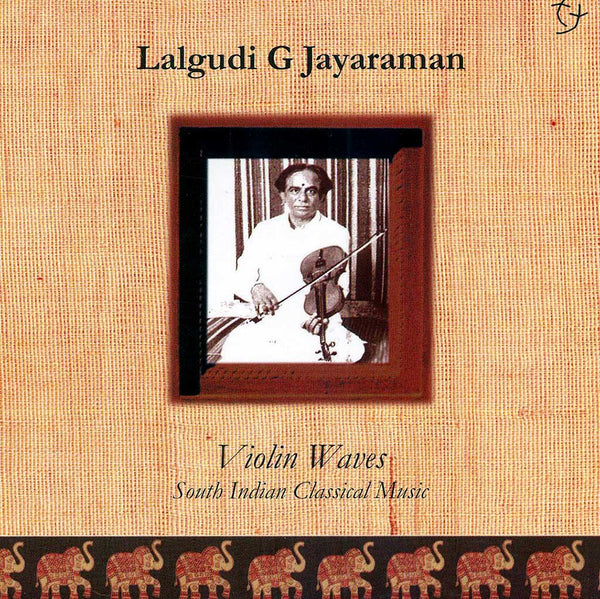 LALGUDI G. JAYARAMAN – Violin Waves . CD