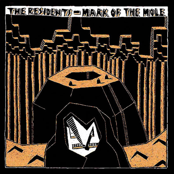 THE RESIDENTS – Mark Of The Mole . LP
