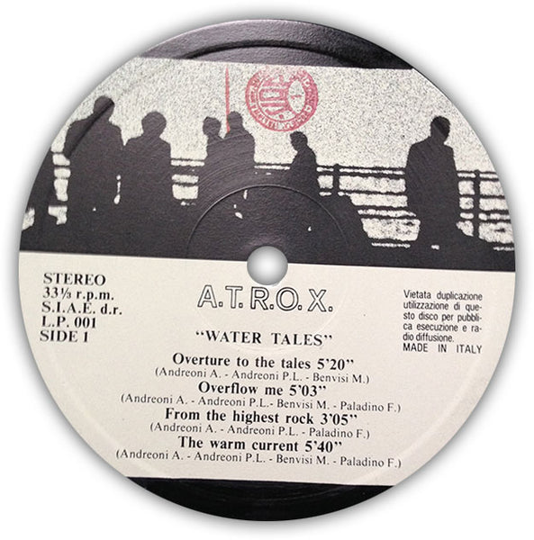 A.T.R.O.X. – Water Tales . LP . Label 1
