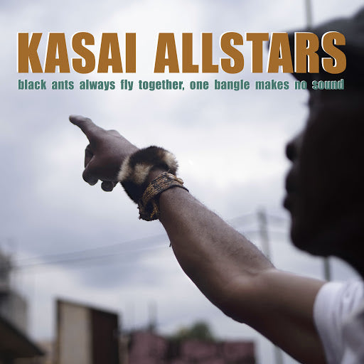 KASAI ALLSTARS - Black Ants Always Fly Together, One Bangle Makes No Sound . CD