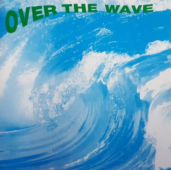OVER THE WAVE - Over the wave . CD/EP
