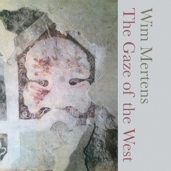 WIM MERTENS - The Gaze Of The West . CD