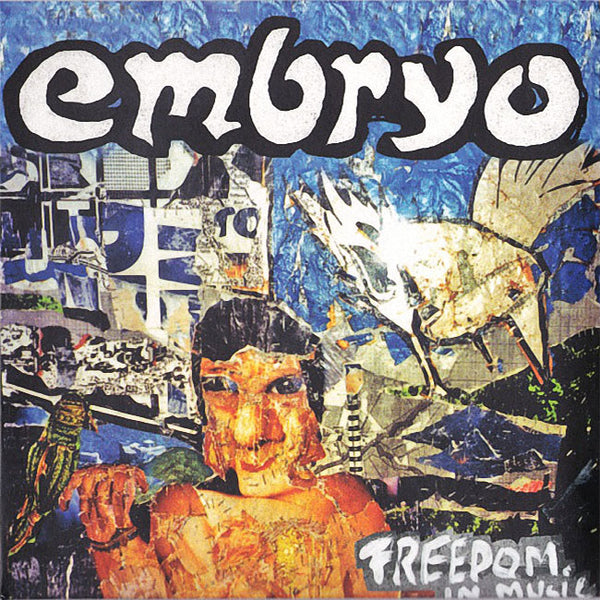EMBRYO - Freedom In Music . CD