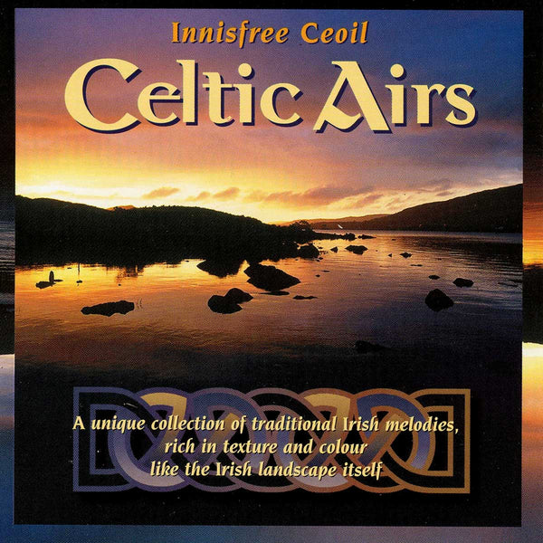 INNISFREE CEOIL - Celtic Airs . CD