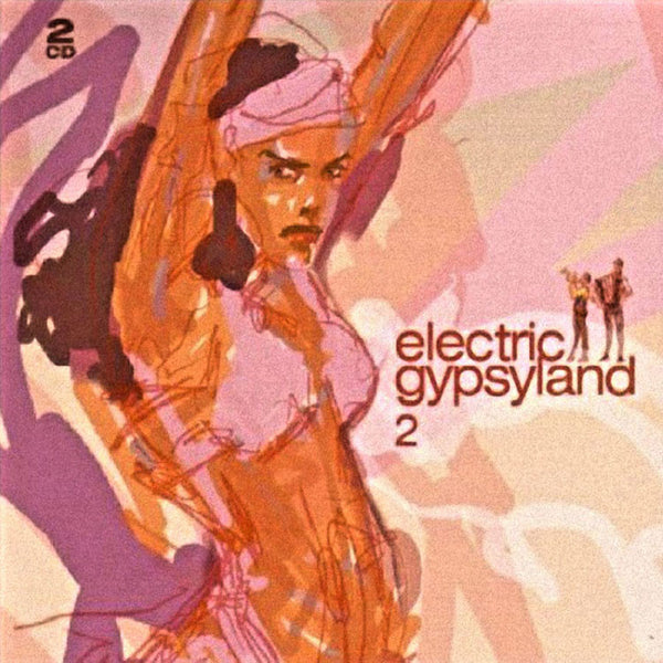 VARIOUS ARTISTS - Electric Gypsyland 2