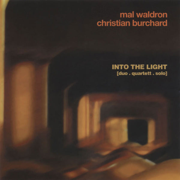 MAL WALDRON & CHRISTIAN BURCHARD . Into The Light