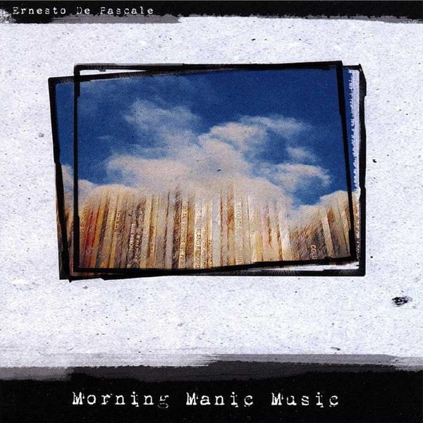 ERNESTO DE PASCALE - Morning Manic Music