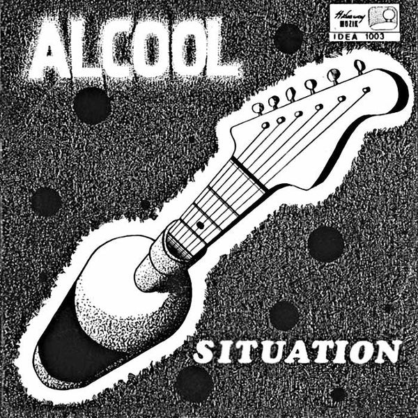 "ALCOOL - Elle / Situation . 7""/45rpm"