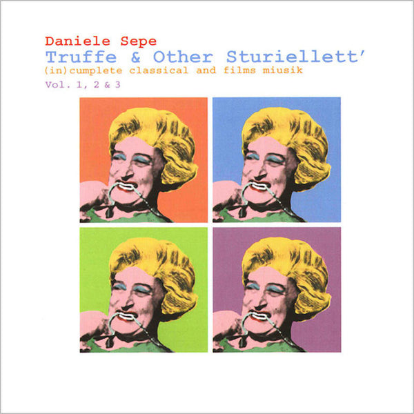 DANIELE SEPE - Truffe & Other Sturiellett' vol. 1, 2 & 3