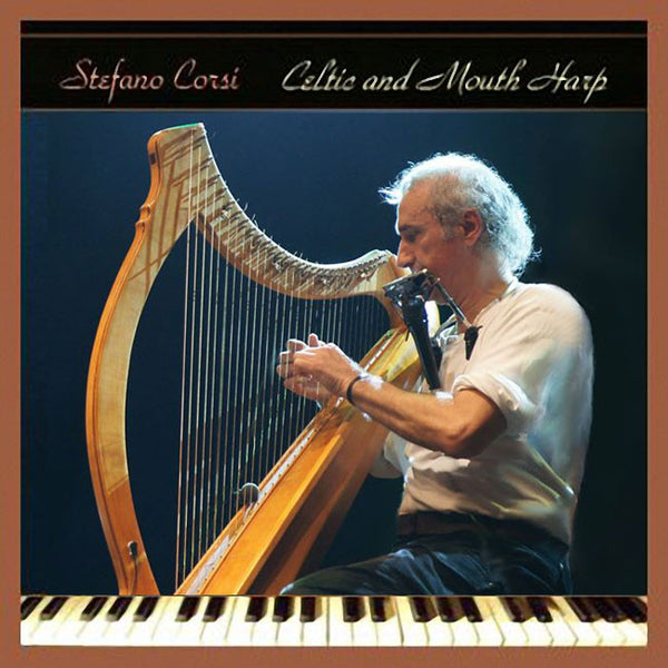 STEFANO CORSI - Celtic And Mouth Harp